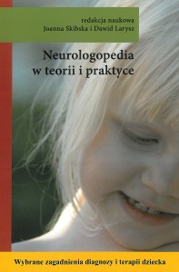 Book Cover: Neurologopedia w teorii i praktyce...
