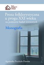 Book Cover: Proza folklorystyczna u progu XXI wieku