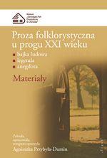 Book Cover: Proza folklorystyczna... Materiały cz.1