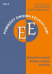 Book Cover: POMIĘDZY DWIEMA EDUKACJAMI. TOM 2